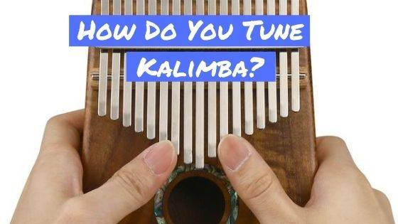 How To Tune A Kalimba