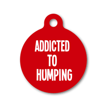ADDICTED TO HUMPING
