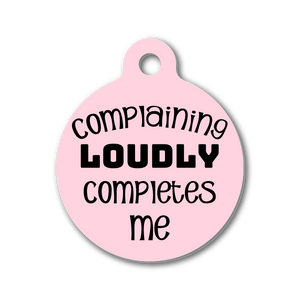COMPLAINING LOUDLY