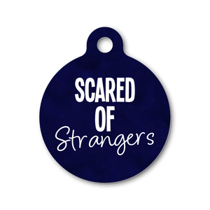 SCARED OF STRANGERS