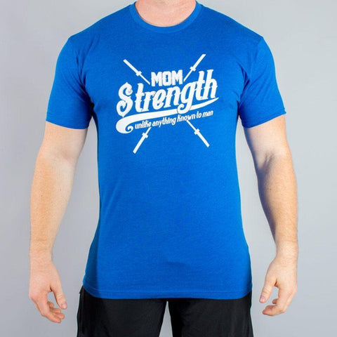 Mom Strength Men's T-Shirt