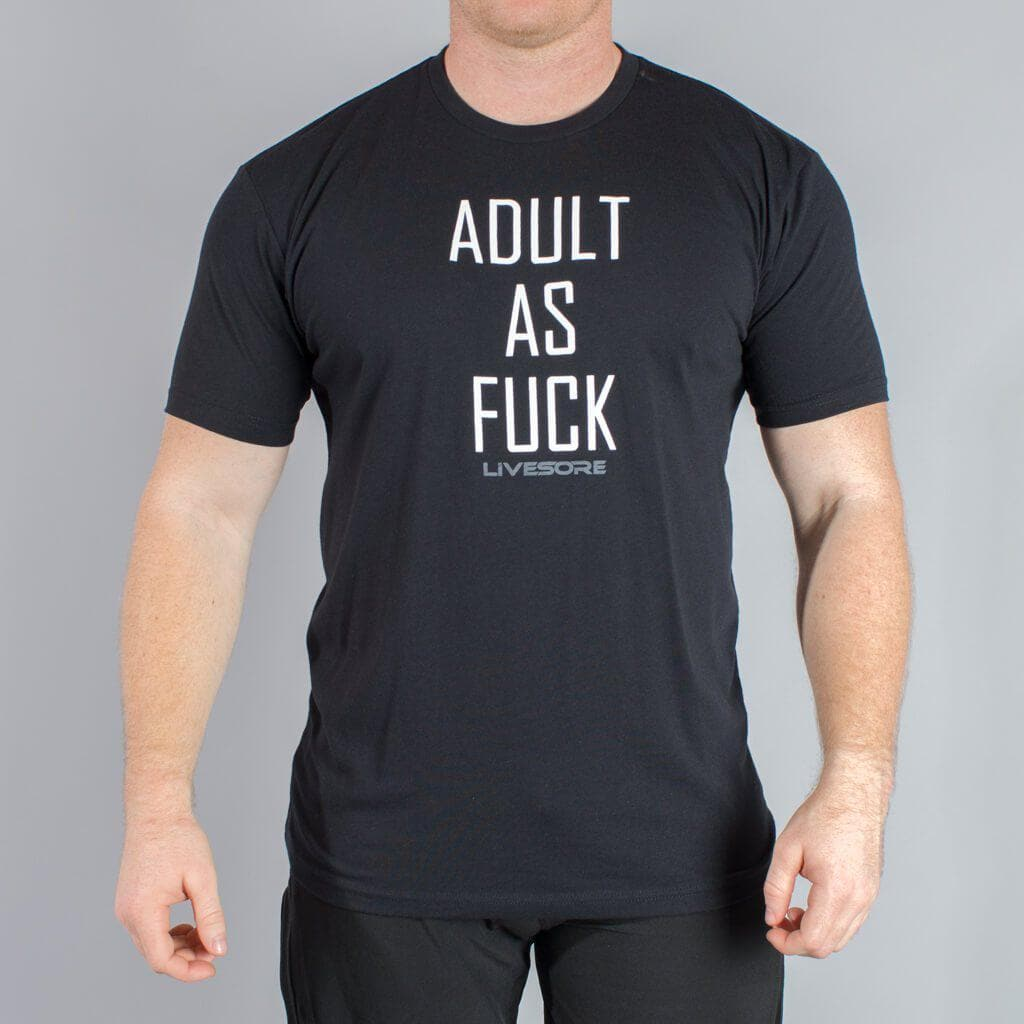 Adult As Fuck T-Shirt