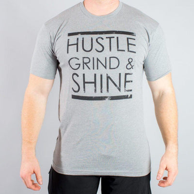 Hustle, Grind & Shine T-Shirts