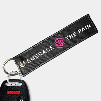 Embrace The Pain Pink Key Chain