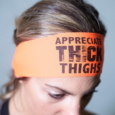 Appreciate Thick Thighs HeadBand