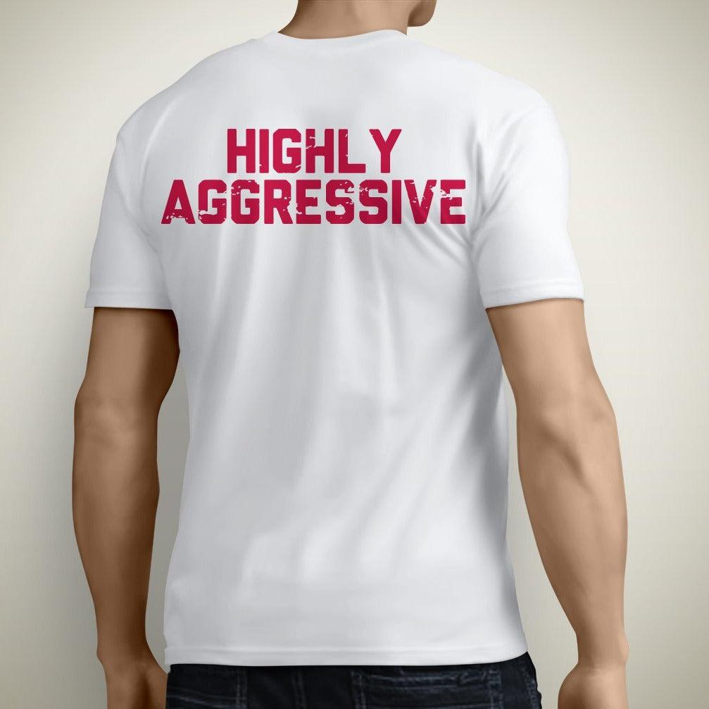 "HIGHLY AGGRESSIVE T-Shirt ""CLOSEOUT""-Mens Apparel,Mens T-Shirts-Livesore.net"