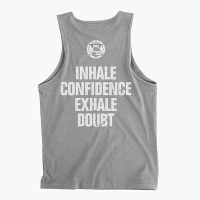 Inhale Confidence Exhale Doubt Men's Tank Top