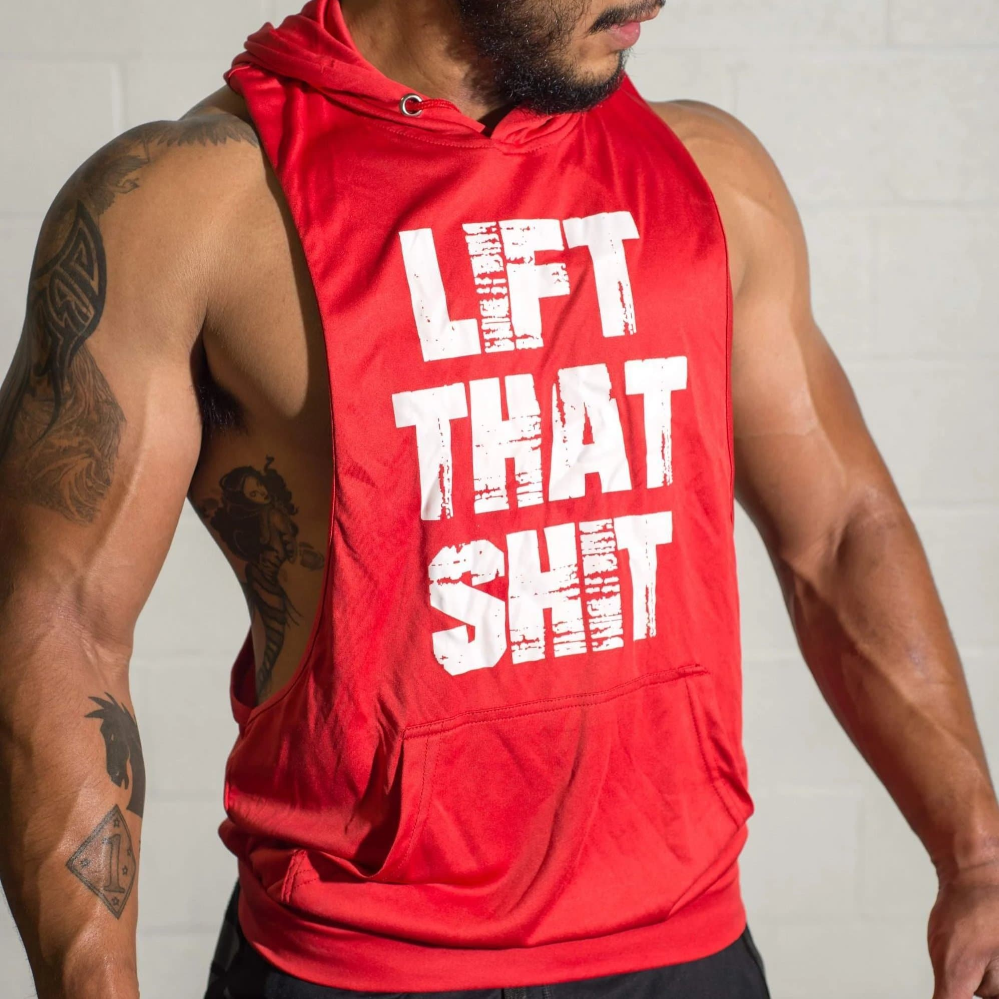 Sleeveless LIFT THAT SHIT Muscle Hoodie