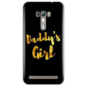 ASUS Zenfone Selfie Mobile Covers Cases Daddys girl - Lowest Price - Paybydaddy.com