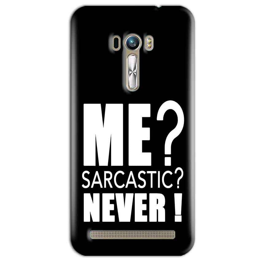 ASUS Zenfone Selfie Mobile Covers Cases Me sarcastic - Lowest Price - Paybydaddy.com