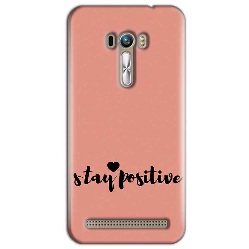 ASUS Zenfone Selfie Mobile Covers Cases Stay Positive - Lowest Price - Paybydaddy.com