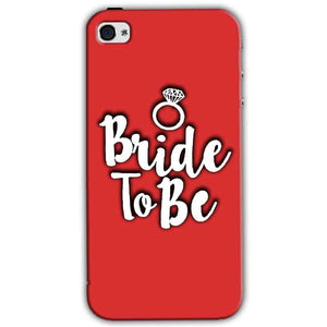 Apple iPhone 4 Mobile Covers Cases bride to be with ring - Lowest Price - Paybydaddy.com