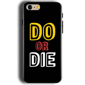Apple iphone 5 5s Mobile Covers Cases DO OR DIE - Lowest Price - Paybydaddy.com