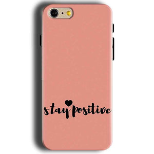 Apple iphone 5 5s Mobile Covers Cases Stay Positive - Lowest Price - Paybydaddy.com