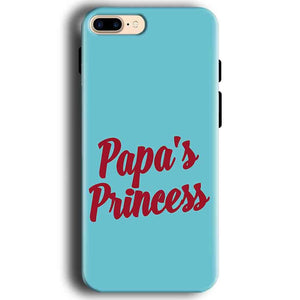 Apple iphone 7 Mobile Covers Cases Papas Princess - Lowest Price - Paybydaddy.com