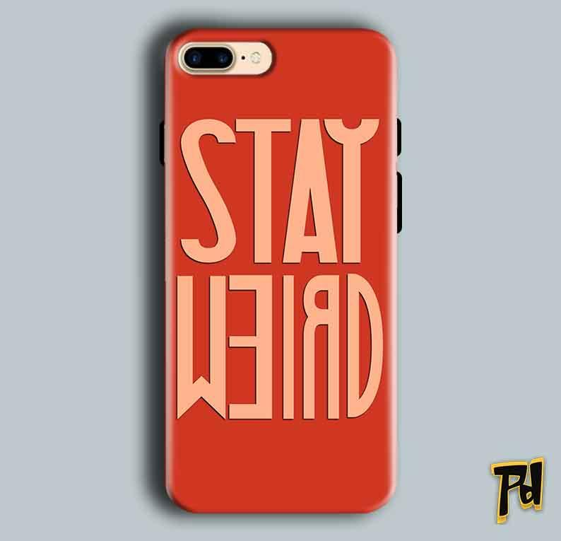 Apple iphone 7 Plus Mobile Covers Cases Stay Weird - Lowest Price - Paybydaddy.com