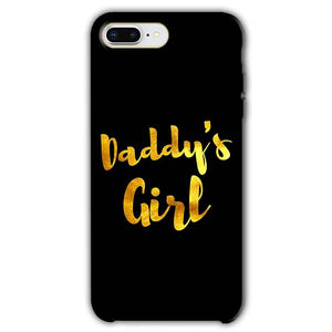 Apple iphone 8 Plus Mobile Covers Cases Daddys girl - Lowest Price - Paybydaddy.com