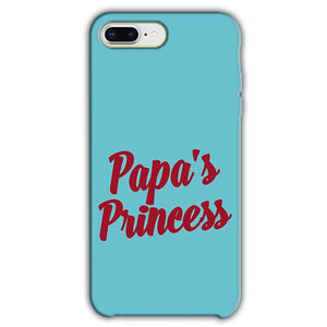 Apple iphone 8 Plus Mobile Covers Cases Papas Princess - Lowest Price - Paybydaddy.com