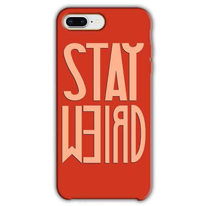 Apple iphone 8 Plus Mobile Covers Cases Stay Weird - Lowest Price - Paybydaddy.com