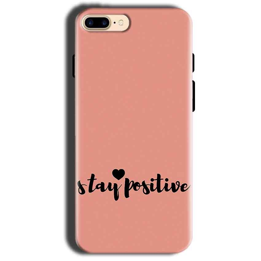 Apple iphone 8 Mobile Covers Cases Stay Positive - Lowest Price - Paybydaddy.com