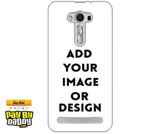 Customized Asus Zenfone 2 Laser ZE550KL Mobile Phone Covers & Back Covers with your Text & Photo