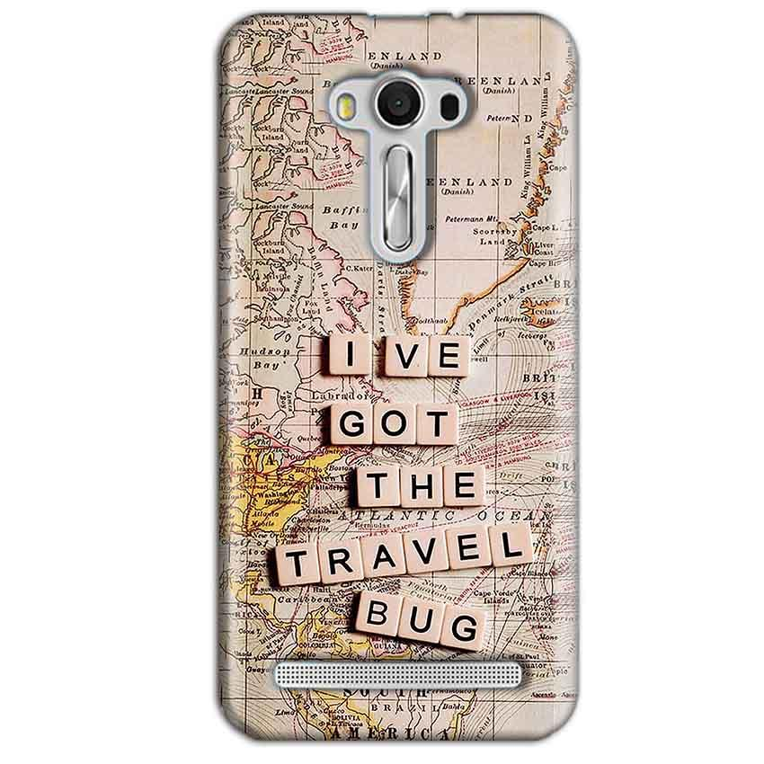Asus Zenfone 2 Laser ZE550KL Mobile Covers Cases Live Travel Bug - Lowest Price - Paybydaddy.com