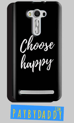Asus Zenfone 2 Laser ZE550KL Mobile Covers Cases Choose happy - Lowest Price - Paybydaddy.com