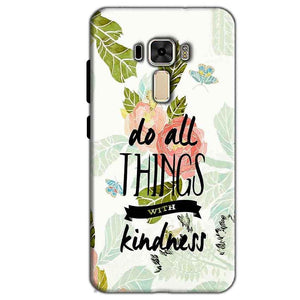 Asus Zenfone 3 Mobile Covers Cases Do all things with kindness - Lowest Price - Paybydaddy.com