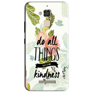 Asus Zenfone 3 Max Mobile Covers Cases Do all things with kindness - Lowest Price - Paybydaddy.com