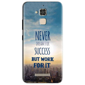 Asus Zenfone 3 Max Mobile Covers Cases Never Dreams For Success But Work For It Quote - Lowest Price - Paybydaddy.com