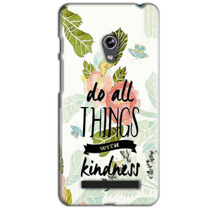 Asus Zenfone 5 Mobile Covers Cases Do all things with kindness - Lowest Price - Paybydaddy.com