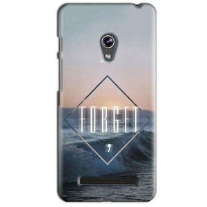 Asus Zenfone 5 Mobile Covers Cases Forget Quote Something Different - Lowest Price - Paybydaddy.com