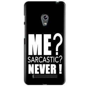 Asus Zenfone 5 Mobile Covers Cases Me sarcastic - Lowest Price - Paybydaddy.com