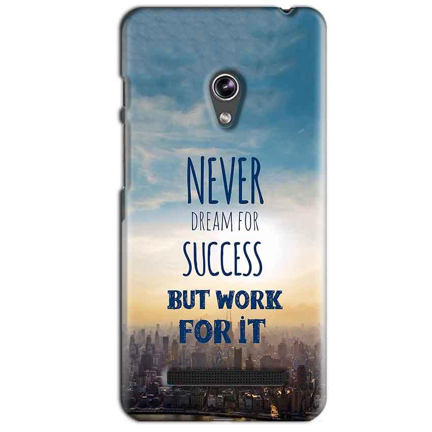 Asus Zenfone 5 Mobile Covers Cases Never Dreams For Success But Work For It Quote - Lowest Price - Paybydaddy.com