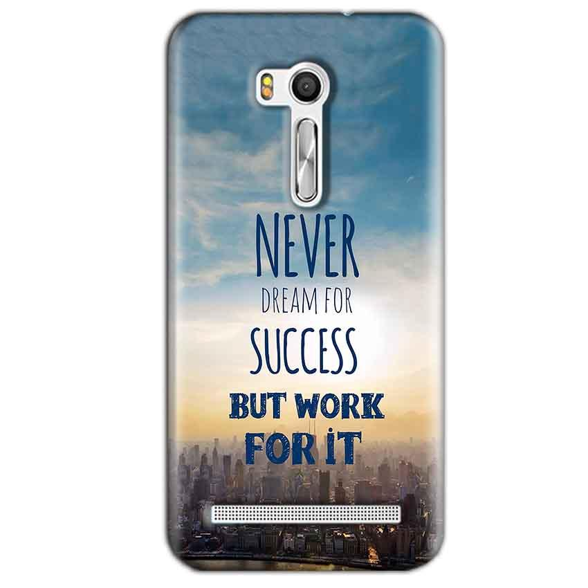 Asus Zenfone Go ZB551KL Mobile Covers Cases Never Dreams For Success But Work For It Quote - Lowest Price - Paybydaddy.com