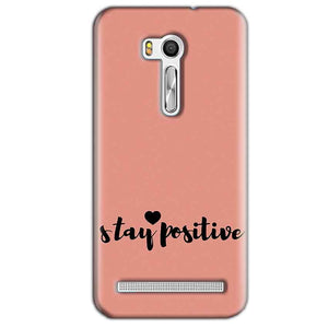Asus Zenfone Go ZB551KL Mobile Covers Cases Stay Positive - Lowest Price - Paybydaddy.com