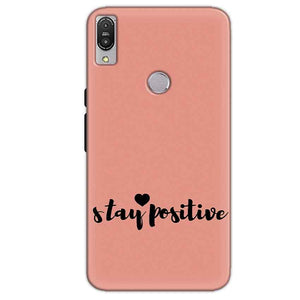 Asus Zenfone Max Pro M1 Mobile Covers Cases Stay Positive - Lowest Price - Paybydaddy.com