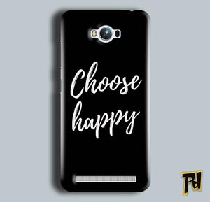 Asus Zenfone Max Mobile Covers Cases Choose happy - Lowest Price - Paybydaddy.com