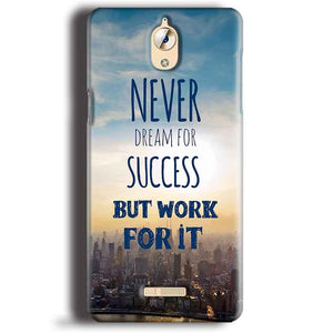 CoolPad Mega 3 Mobile Covers Cases Never Dreams For Success But Work For It Quote - Lowest Price - Paybydaddy.com