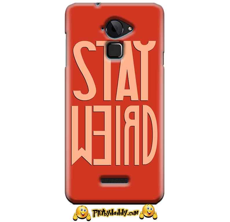 CoolPad Note 3 Mobile Covers Cases Stay Weird - Lowest Price - Paybydaddy.com