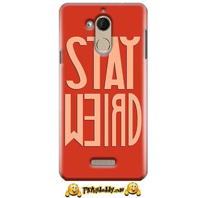 CoolPad Note 5 Mobile Covers Cases Stay Weird - Lowest Price - Paybydaddy.com
