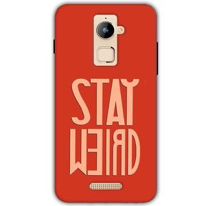 Coolpad Note 3 Plus Mobile Covers Cases Stay Weird - Lowest Price - Paybydaddy.com