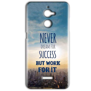 Coolpad Note 5 Lite Mobile Covers Cases Never Dreams For Success But Work For It Quote - Lowest Price - Paybydaddy.com