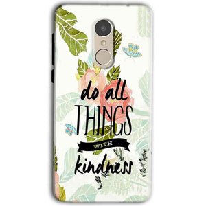 Gionee A1 Mobile Covers Cases Do all things with kindness - Lowest Price - Paybydaddy.com
