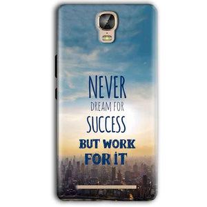 Gionee Marathon M5 Plus Mobile Covers Cases Never Dreams For Success But Work For It Quote - Lowest Price - Paybydaddy.com