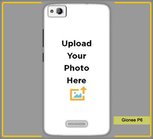 Gionee P6 Photo & Text Phone Photo Back Cover - Paybydaddy