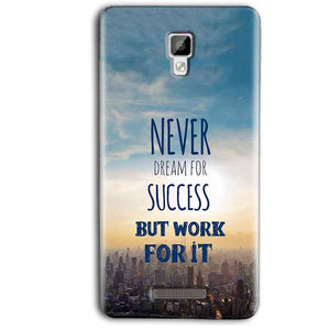 Gionee P7 Max Mobile Covers Cases Never Dreams For Success But Work For It Quote - Lowest Price - Paybydaddy.com