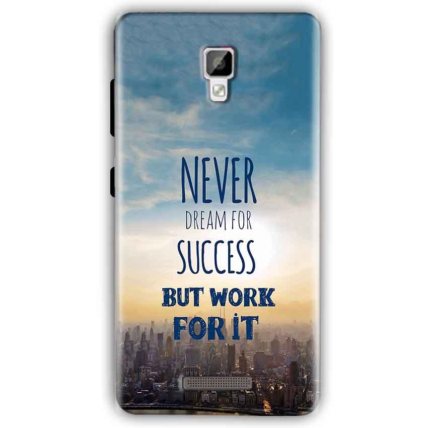 Gionee P7 Mobile Covers Cases Never Dreams For Success But Work For It Quote - Lowest Price - Paybydaddy.com