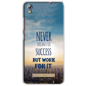 Gionee Pioneer P5L Mobile Covers Cases Never Dreams For Success But Work For It Quote - Lowest Price - Paybydaddy.com