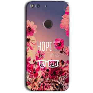 Google Pixel Mobile Covers Cases Hope in the Things Unseen- Lowest Price - Paybydaddy.com